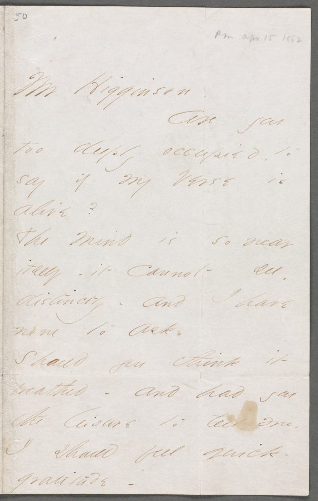 Page 1 of a letter from Emily Dickinson to Thomas Wentworth Higginson