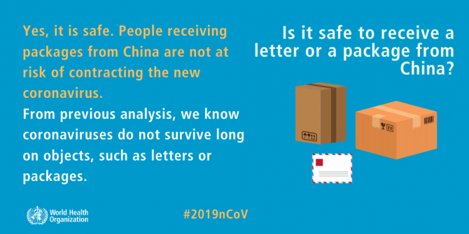 Is it safe to receive a letter or package from China? Yes, it is safe. People receiving packages from China are not at risk of contracting the new coronavirus. From previous analysis, we know coronavriuses do not survive long on objects, such as letters or packages.